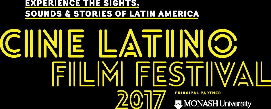 Thirty Single And Fantastic Cine Latino Film Festival 2017
